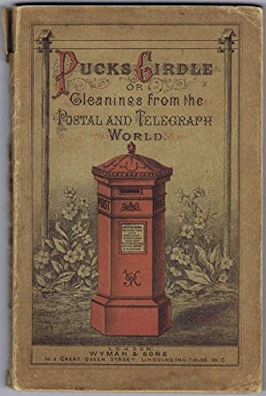 Puck's Girdle; - or, Gleanings from the Postal and Telegraph World.: ARMSTRONG C.