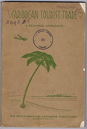 Caribbean Tourist Trade. - A regional approach.: ANON