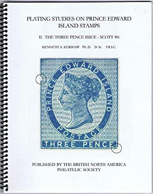 Plating Studies on Prince Edward Island Stamps II. The Three Pence Issue -- Scott #6: KERSHAW ...