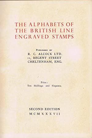 The alphabets of the British line engraved stamps.: ALCOCK R.C.