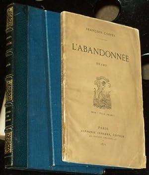 L'Abandonnee Drame, En Deux Actes, En Vers (Signed Copy): Coppee, Francois