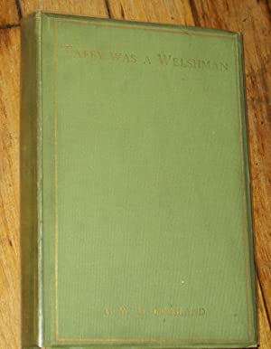 Taffy Was a Welshman: Crosland, T. W.