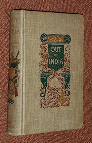 Out of India: Things I Saw, and Failed to See, in Certain Days and Nights at Jeypore and Elsewhere:...