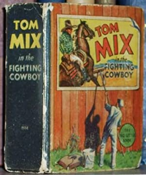 Tom Mix the Fighting Cowboy, Big Little Book No. 1144: Morgan, Leon
