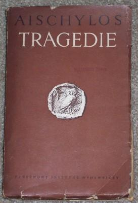 Tragedie (Association Copy, Alexander Turyn): Aischylos; Stefan Srebrny (Notes and Introduction)