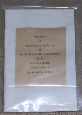 Narrative of Privations and Sufferings of United States Officers & Soldiers While Prisoners of ...