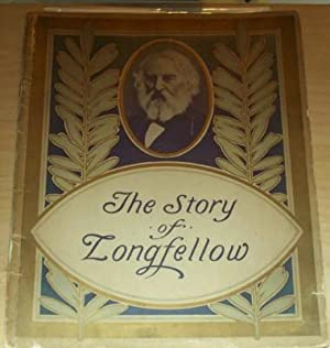 The Story of Longfellow