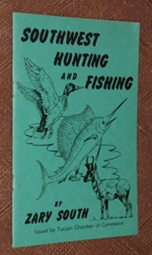 Southwest Hunting and Fishing (Arizona and Mexico)