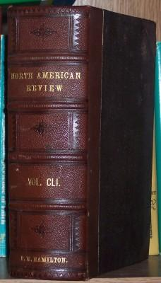 The North American Review, Volume CLI: Bryce, Lloyd (editor)