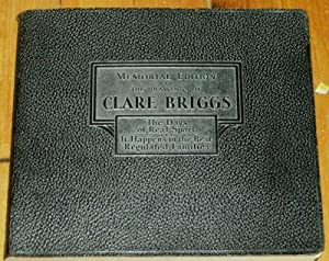 The Selected Drawings of Clare Briggs, Memorial Edition: The Days of Real Sport and It Happens in ...