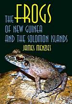 The Frogs of New Guinea and the: Menzies, J