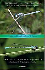 Dragonflies of the Yungas (Odonata). A Field Guide to the Species From Argentina (Libelulas de las ...