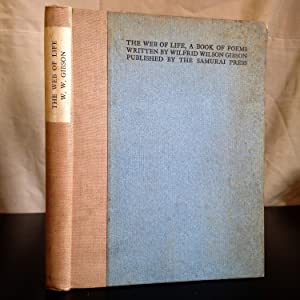 The web of life, a book of: Gibson, William Wilfrid