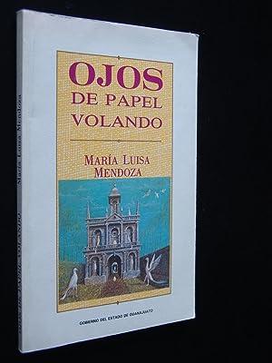 OJOS DE PAPEL VOLANDO: MENDOZA, Maria Luisa