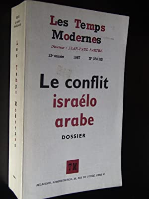 LE CONFLIT ISRAELO ARABE. DOSSIER: SARTRE, Jean-Paul (Dir.)