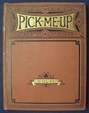 Pick-Me-Up (London) Vol. 1, No. 1 (October 6, 1888) to Vol. 5, No. 26 (March 28, 1891), bound in ...