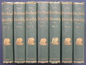 The Overland Monthly (San Francisco) Vol. 1, No. 1 (July 1868) to Vol. 15, No. 6 (December 1875),...