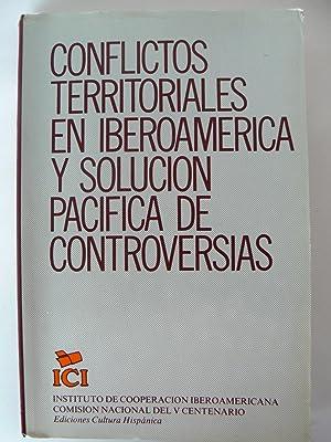 Conflictos territoriales en Iberoamérica y solución pacífica de controversias