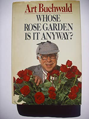 Whose Rose Garden is it anyway?