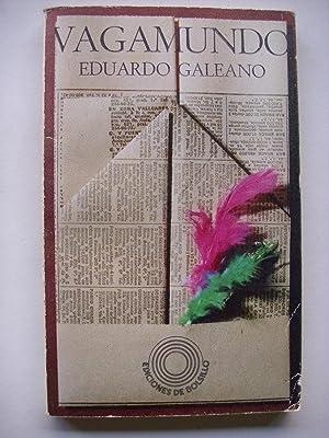 Vagamundo: Galeano, Eduardo (1940-2015)