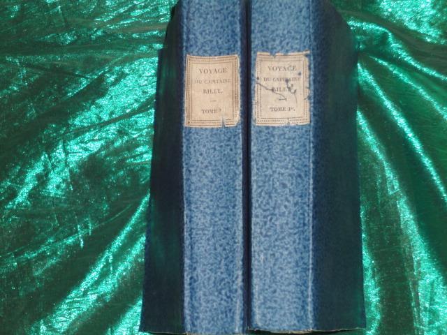 Naufrage du brigantin américain le Commerce, perdu sur la côte occidentale d'Afrique, au mois d'août 1815 ; accompagné de la description de Tombouctou et de la grande ville de Wassanah, inconnue jusqu'à ce jour.? [RILEY James]