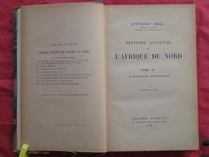 HISTOIRE ANCIENNE DE L'AFRIQUE DU NORD.: GSELL, Stéphane