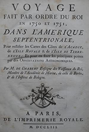 Voyage Fait Par Ordre Du Roi En CHABERT Joseph Bernard