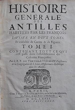 Histoire Generale Des Antilles Habitees Par Les DU TERTRE Jacques
