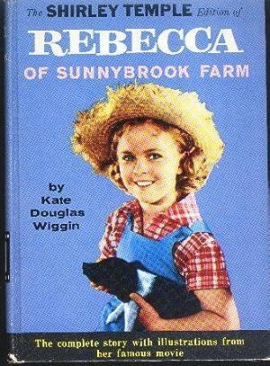 Rebecca of Sunnybrook Farm, the Shirley Temple: Wiggin, Kate Douglas