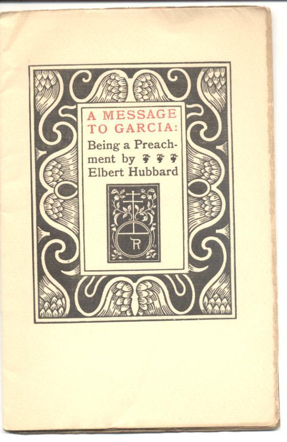 a message to garcia by elbert hubbard pdf