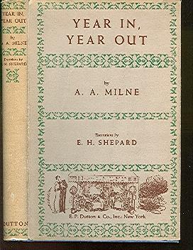 Year in, Year Out Milne, A. A. Fine Hardcover