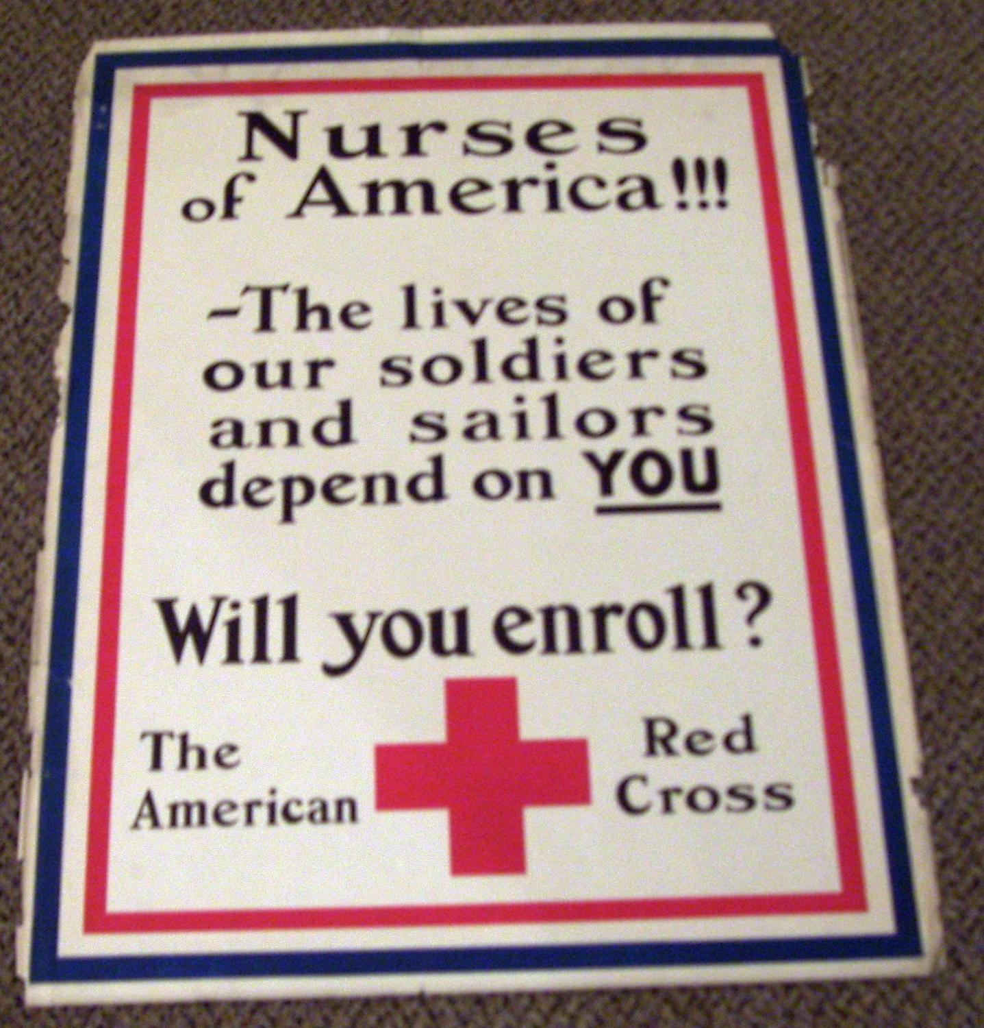 Nurses of America: The Lives of Our Soldiers and Sailors Depend on You Good 21 in. x 28 in. A poster with text only encouraging enlistment. Wear and tears to edges.