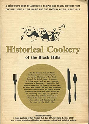 Historical Cookery of the Black Hills. Yes!: Riordan, Kay &