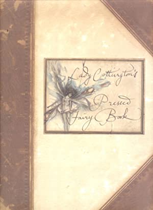 Lady Cottington's Pressed Fairy Book: Jones, Terry