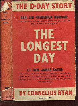 The Longest Day. June 6, 1944: Ryan, Cornelius