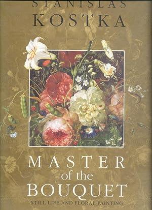 Master of the Bouquet: Kostka, Stanislas