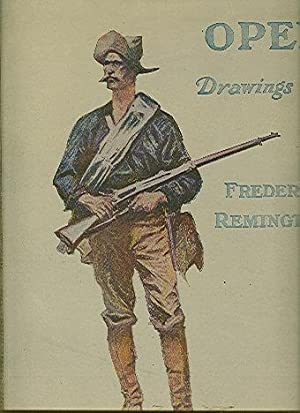 Done in the Open: Drawings by Frederic Remington: Wister, Owen et al.; Remington, Frederic (illus.)