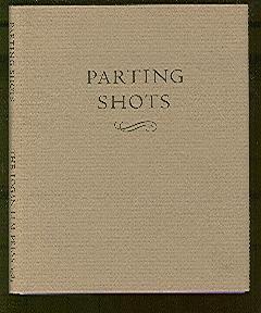 Parting Shots. An Abacadarius from the 1983: Logan Elm Press.