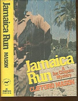 Jamaica Run: A Joe Cinquez Mystery: Mason, Clifford