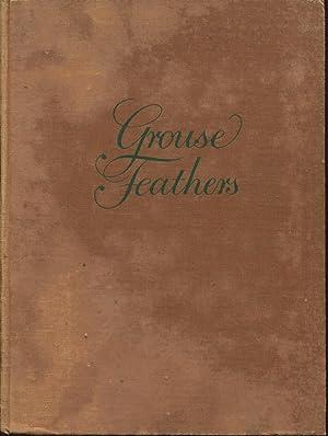 Grouse Feathers By Burton L. Spiller. Illustrated: Spiller, Burton L.