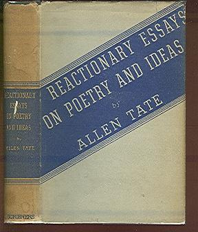 allen tate reactionary essays