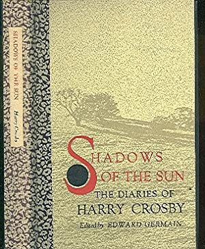 Shadows of the Sun: The Diaries of: Crosby, Harry