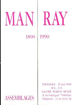 Man Ray 1890 1990 Assemblages [Exhibition Annoucement].: Man Ray.