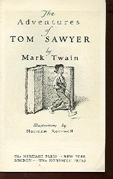 The Adventures of Tom Sawyer. Illustrations by: Twain, Mark &