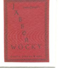 A Unique Miniature from Poole Press: Jabberwocky.: Carroll, Lewis &