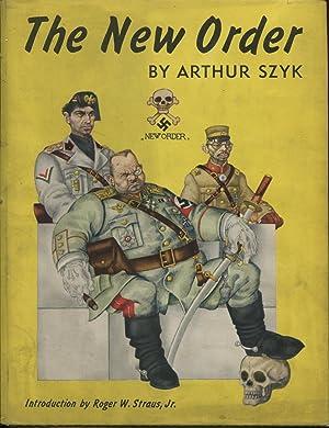 The New Order: Szyk, Arthur