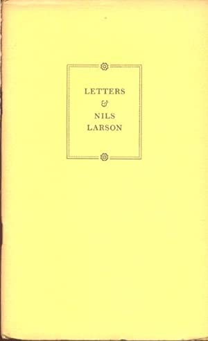 Letters And Nils Larson: Reflection On His