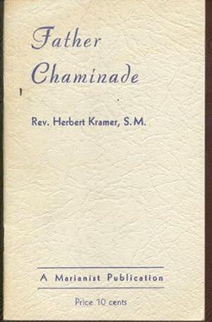 Father Chaminade: Kramer, Rev. Herbert