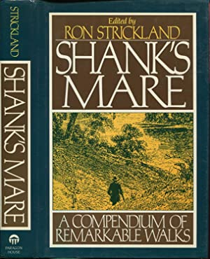 Shank's Mare A compendium of Remarkable Walks': Strickland Ron:
