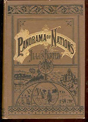 Panorama of Nations; or, Journeys Among the Families of Men: A Description of Their Homes, Customs,...